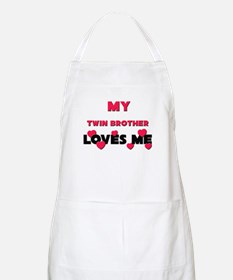 My TWIN BROTHER Loves Me BBQ Apron