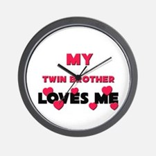 My TWIN BROTHER Loves Me Wall Clock