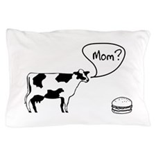 Cow to burger mom Pillow Case