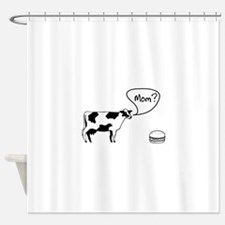 Cow to burger mom Shower Curtain