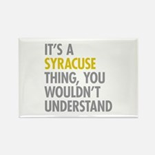 Its A Syracuse Thing Rectangle Magnet