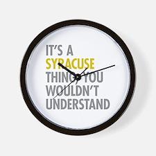 Its A Syracuse Thing Wall Clock