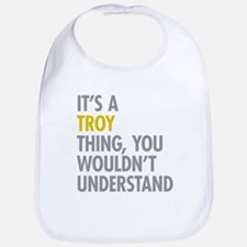 Its A Troy Thing Bib
