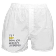 Its A Troy Thing Boxer Shorts