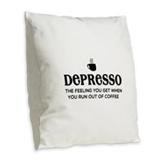 Depresso Burlap Throw Pillow