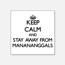 Keep calm and stay away from Manananggals Sticker