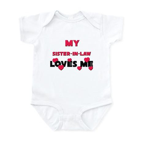 My SISTER-IN-LAW Loves Me Infant Bodysuit