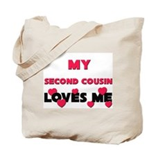 My SECOND COUSIN Loves Me Tote Bag