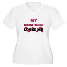 My SECOND COUSIN Loves Me T-Shirt
