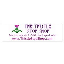 Thistle Stop Shop Bumper Bumper Sticker