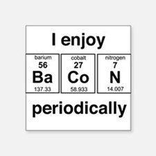 Enjoy Bacon periodically Sticker