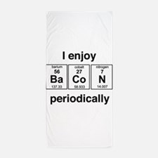 Enjoy Bacon periodically Beach Towel