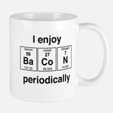 Enjoy Bacon periodically Mugs