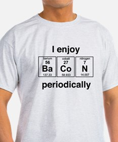 Enjoy Bacon periodically T-Shirt