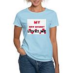 My NEW MOMMY Loves Me Women's Light T-Shirt