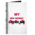 My NEW MOMMY Loves Me Journal