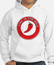 Fire in the hole Hoodie