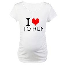 I Love To Run Shirt