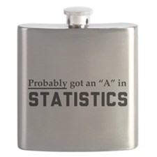 Probably an A in stats Flask
