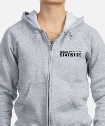 Probably an A in stats Zip Hoodie
