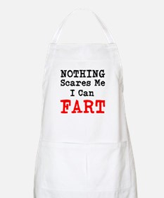 Nothing Scares Me I Can Fart Apron