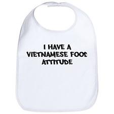 VIETNAMESE FOOD attitude Bib