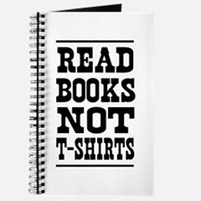 Read books not t-shirts Journal