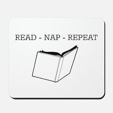 Read, nap, repeat Mousepad