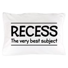 Recess best subject Pillow Case