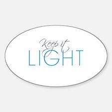 Keep It Light - Oval Decal