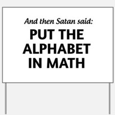 Alphabet in math Yard Sign