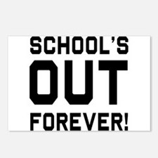 Schools out forever Postcards (Package of 8)