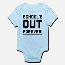 Schools out forever Body Suit