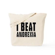I beat anorexia Tote Bag