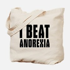 I beat anorexia Tote Bag