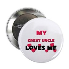 My GREAT UNCLE Loves Me Button