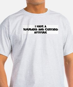 RHUBARB AND CUSTARD attitude T-Shirt