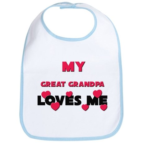 My GREAT GRANDPA Loves Me Bib