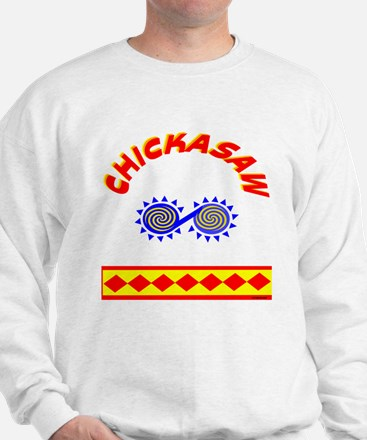 CHICKASAW INDIAN Sweatshirt
