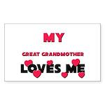 My GREAT GRANDMOTHER Loves Me Sticker (Rectangular