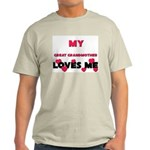 My GREAT GRANDMOTHER Loves Me Light T-Shirt