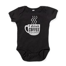I drink coffee for your protection Baby Bodysuit