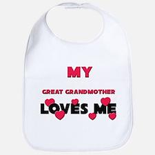 My GREAT GRANDMOTHER Loves Me Bib