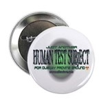 Human Test Subject Button
