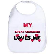 My GREAT GRANDMA Loves Me Bib