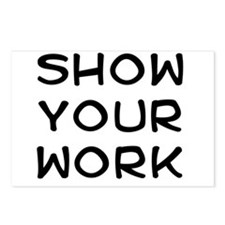 Show your work Postcards (Package of 8)