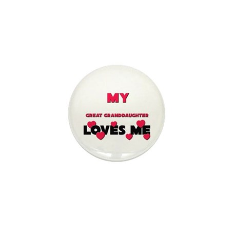 My GREAT GRANDDAUGHTER Loves Me Mini Button (10 pa