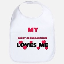 My GREAT GRANDDAUGHTER Loves Me Bib