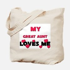My GREAT AUNT Loves Me Tote Bag