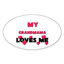 My GRANDMAMA Loves Me Oval Decal